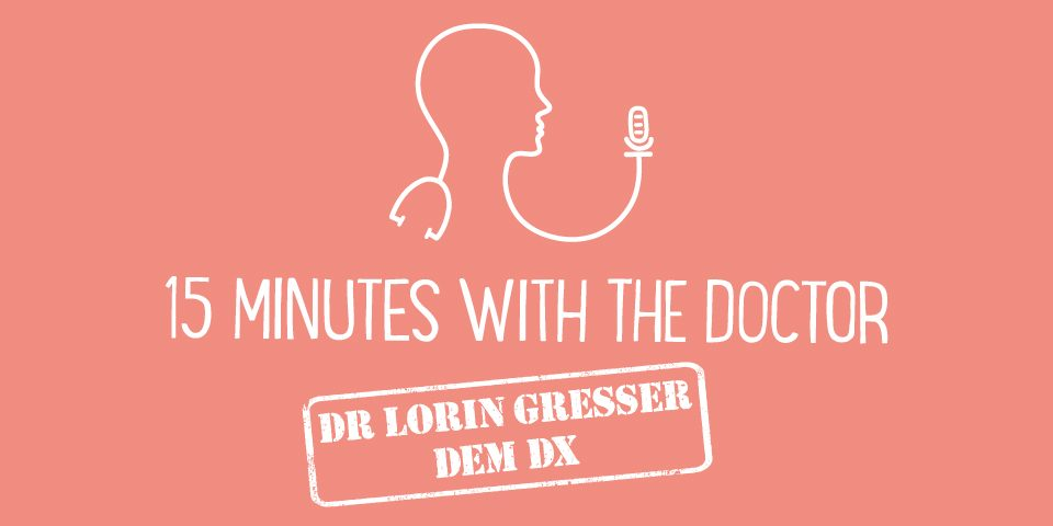 15MWTH Dr Lorin Gresser - Dem DX