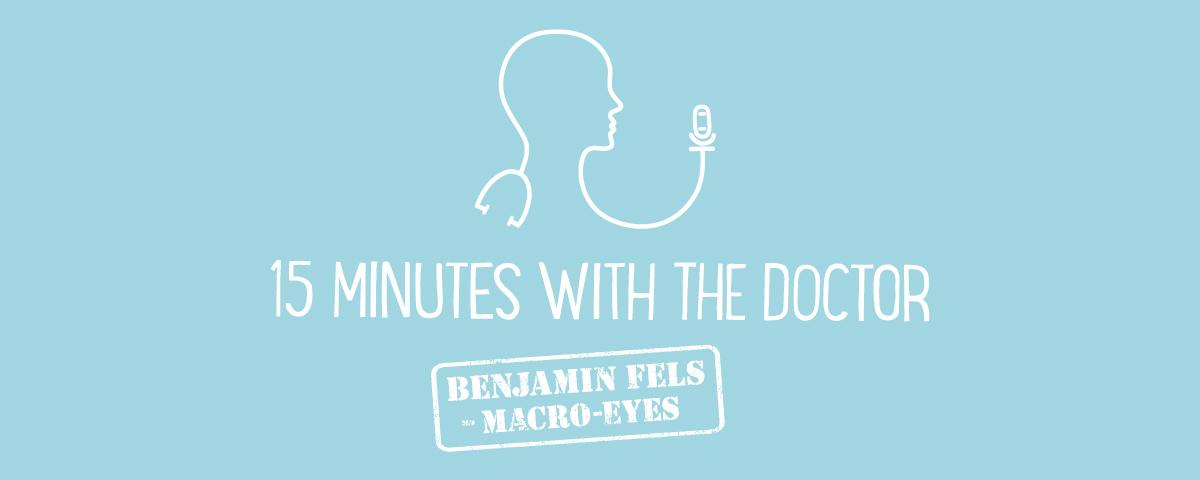 15MWTD -Benjamin Fels - Macro Eyes